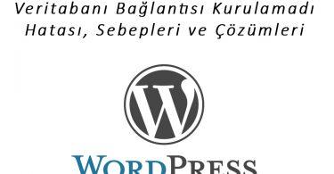 Wordpress Veritabanı Bağlantısı Kurulamadı Hatası