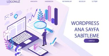 Wordpress Ana Sayfa Sabitleme